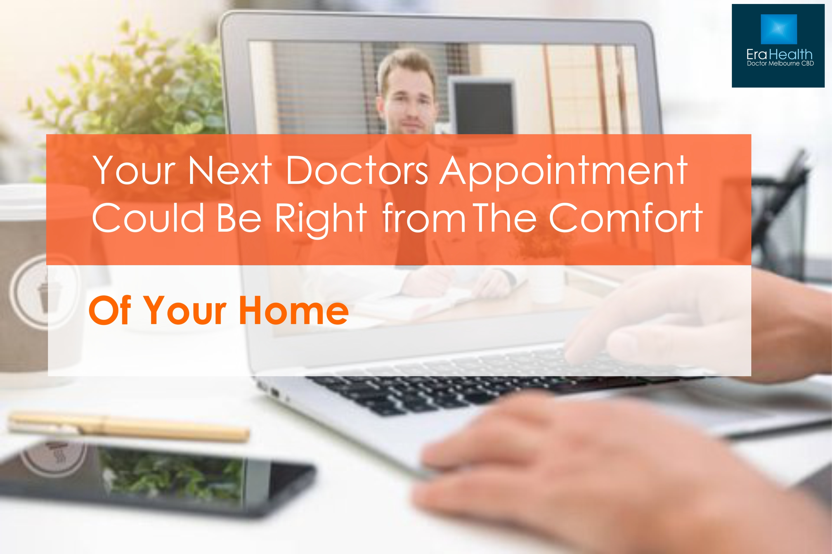 Telehealth appointments from your Home