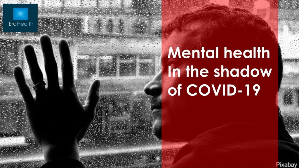 Mental health In the shadow of COVID-19